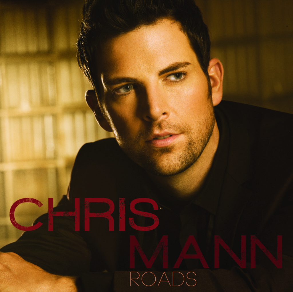 Chris Mann, Album, Roads,